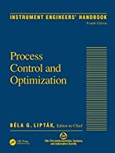 Instrument Engineers' Handbook, Volume Two: Process Control and Optimization: 2