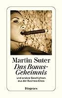 Das Bonus-Geheimnis. Und andere Geschichten aus der Business Class 3257240317 Book Cover