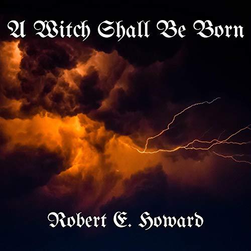 Page de couverture de A Witch Shall Be Born