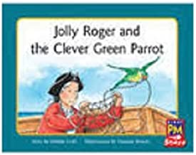 Rigby PM Stars: Individual Student Edition Green (Levels 12-14) Jolly Roger and the Clever Green Parrot