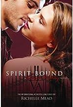 [(Spirit Bound )] [Author: Richelle Mead] [Feb-2011]