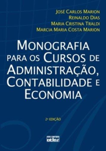 Monografia Para os Cursos de Administração, Contabilidade e Economia