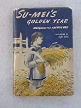 Margueritte Harmon Bro SU-MEI'S GOLDEN YEAR Kurt Wiese Doubleday 1950 1st Ed