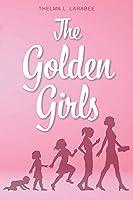 The Golden Girls (Book 1)