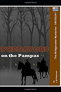 Predators on the Pampas: The Bridgewater Mysteries: Uruguay