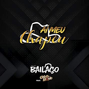 Aí Meu Chapéu (feat. Chê Lokedo)