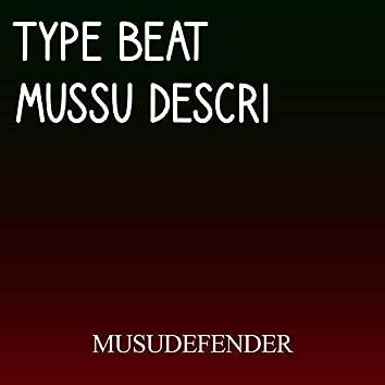 Type Beat Mussu Descri