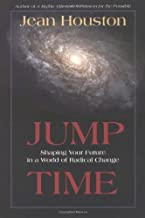 [Jump Time] (By: Jean Houston) [published: May, 2004]