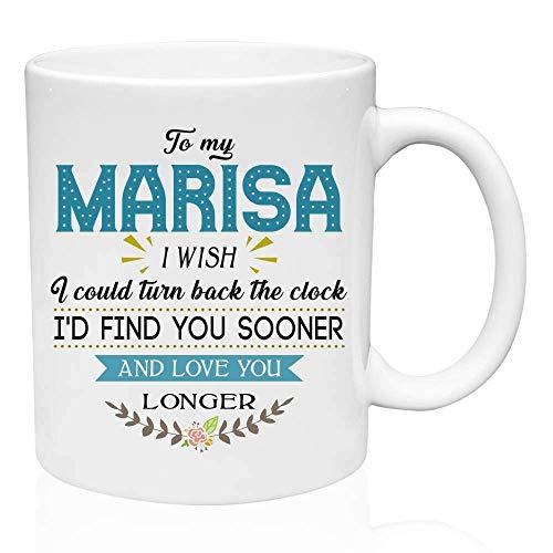 Taza de regalos de San Valentín para mi Marisa Me gustaría poder retroceder el reloj Te encontraría antes y te amaría más tiempo - Regalo divertido para mi esposa, ideas de regalos para San Valentín,