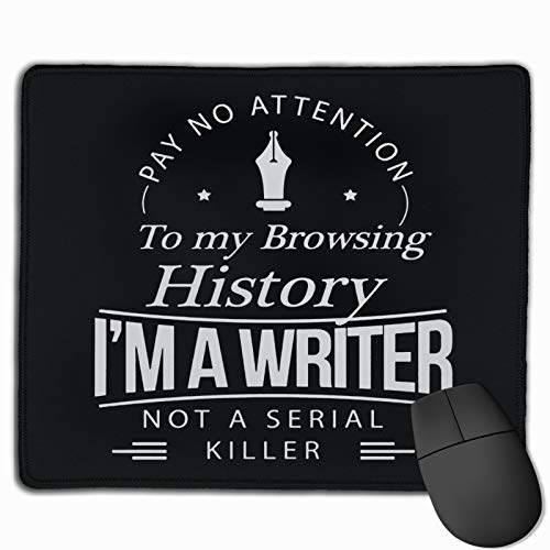 Writers Gift I'm A Writer Interesting Unique Design Quotes Mouse Pad