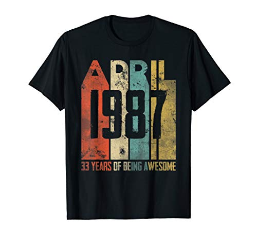 33 Years Old 33th Birthday Gift - Retro Vintage April 1987 T-Shirt