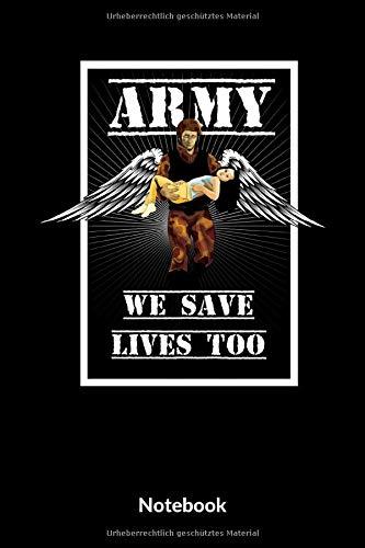 Army We Safe Lives Too Notebook: A5 Blanko Notizbuch für Soldaten der Bundeswehr! Als Geschenk zum Jahrestag, Valentinstag, Hochzeitstag oder Weihnachten