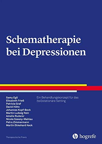 Schematherapie bei Depressionen (Therapeutische Praxis)