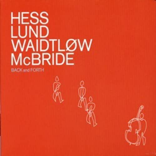 Claus Waidtløw feat. Christian McBride, Morten Lund & Nikolaj Hess