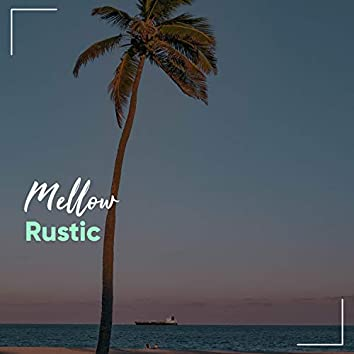 Mellow Rustic Weather Songs