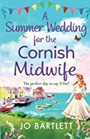 A Summer Wedding for the Cornish Midwife