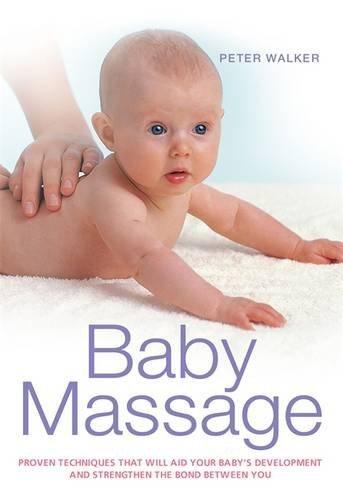 Baby Massage by Peter Walker (2011-08-06)
