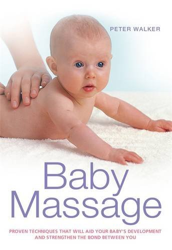 Baby Massage by Peter Walker (2011-08-06)