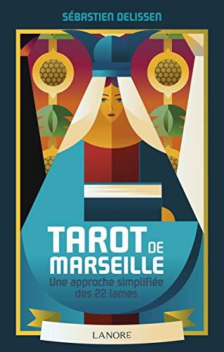 Tarot de marseille: Une approche simplifiée des 22 lames