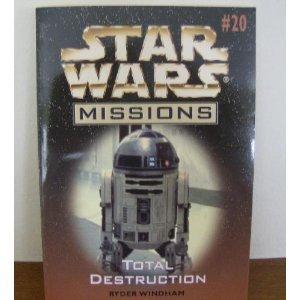 Total Destruction (Star Wars Missions, #20) - Book  of the Star Wars Legends
