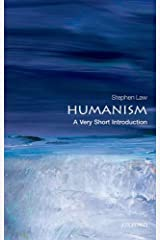 Humanism: A Very Short Introduction (Very Short Introductions) Kindle Edition