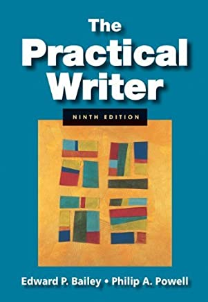The Practical Writer (with 2009 MLA update Card) by Edward P. Bailey (2009-05-20)