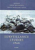 Surveillance Studies: A Reader