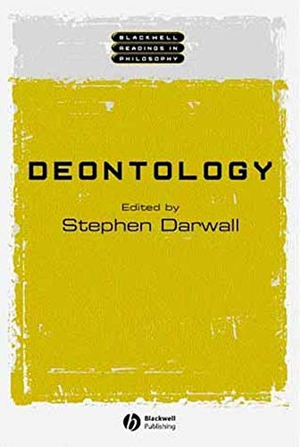 Deontology (Wiley Blackwell Readings in Philosophy Book 9)