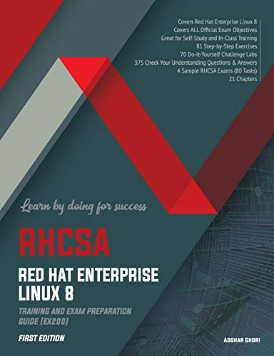 RHCSA Red Hat Enterprise Linux 8: Training and Exam Preparation Guide (EX200), First Edition (English Edition)