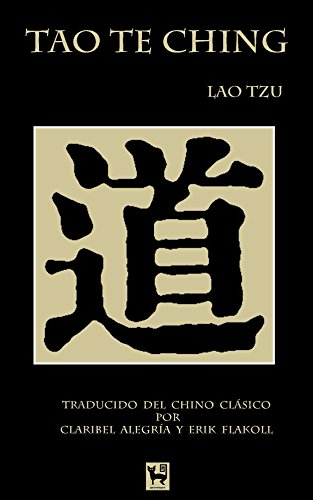 Tao Te Ching: El libro del Camino y la Virtud
