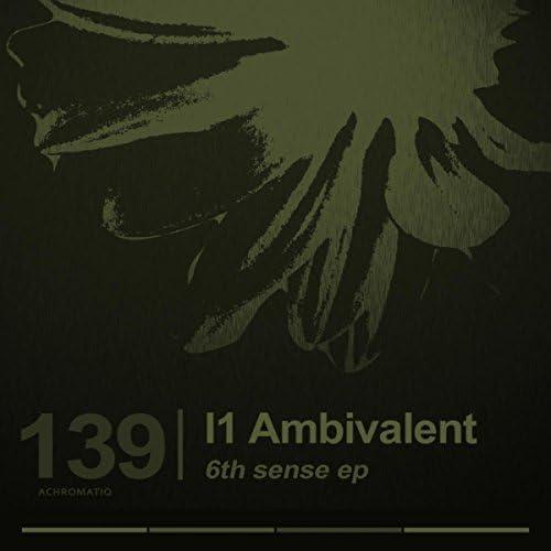 I1 Ambivalent