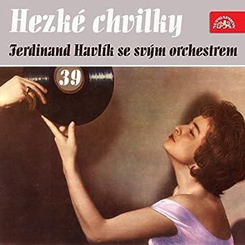 Hezké chvilky Ferdinand Havlík se svým orchestrem 39