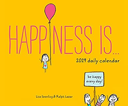 Happiness Is 2019 Daily Calendar