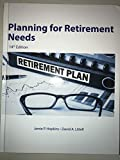 Planning for Retirement Needs 14th Edition