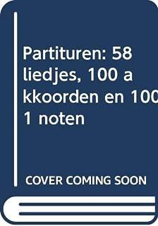 Partituren: 58 liedjes, 100 akkoorden en 1001 noten