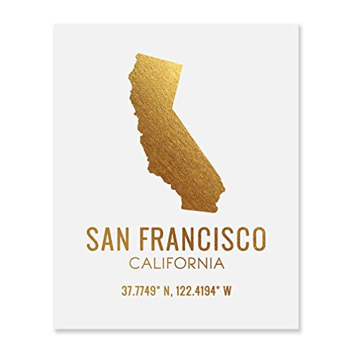 San Francisco Foil Art Print Farmhouse Wall Decor Business Home Owners Neighbor Gifts Gold California State Shaped Silhouette City Map Coordinates Modern White Pictures Office Kitchen Artwork 8x10 F31