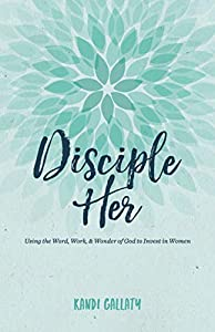 Read Gratis Disciple Her Using The Word Work Wonder Of