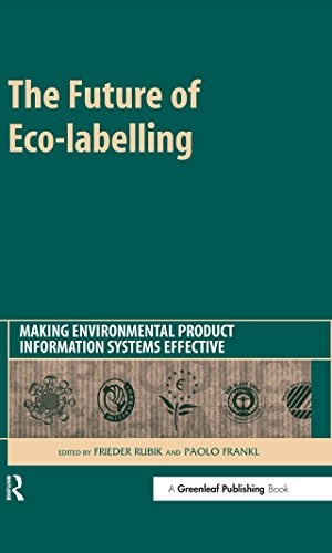 The Future of Eco-labelling: Making Environmental Product Information Systems Effective (English Edition)