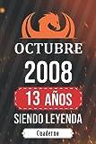 Octubre 2008 - 13 años Siendo leyenda: Cuaderno de regalo de cumpleaños| Cuaderno de diario de cumpleaños 13 años libro negro para ( niño .. niña ) | ... idea de regalo para niño y niña nace en 2008