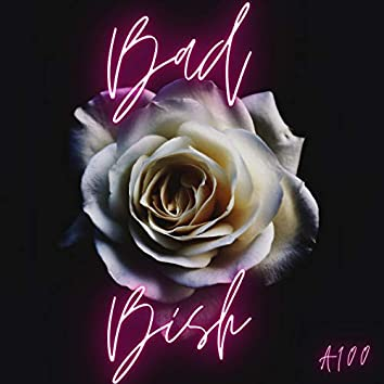 Bad Bish