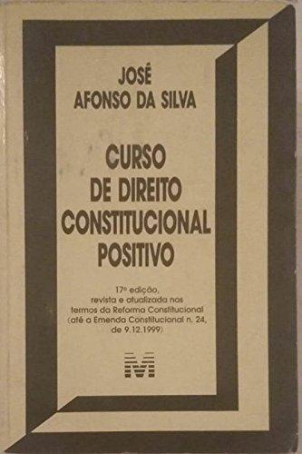 Curso de Direito Constitucional Positivo - 17ª ed