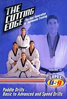 The Cutting Edge: The Next Generation of Taekwondo Training, Volume Three - Paddle Drills Basic to Advanced and Speed Drills by Steven Lopez