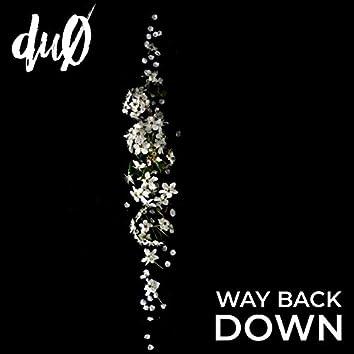 Way Back Down
