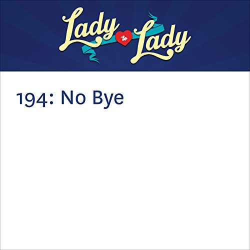 194: No Bye audiobook cover art