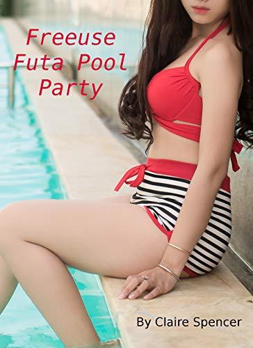 Freeuse Futa Pool Party (English Edition)