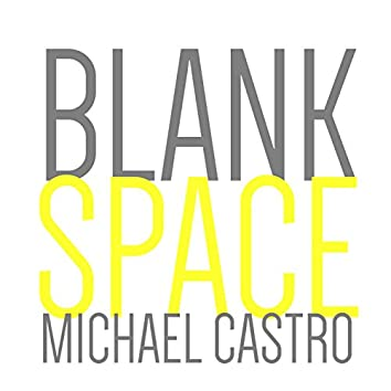 Blank Space (Acoustic Version)