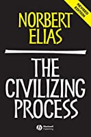 The Civilizing Process: Sociogenetic and Psychogenetic Investigations