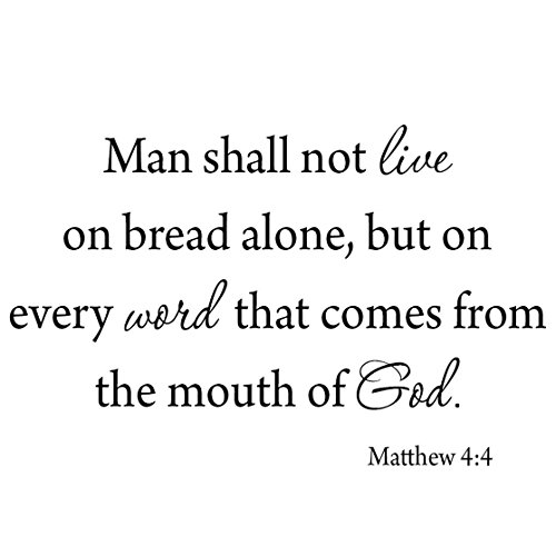 VWAQ Man Shall Not Live by Bread Alone, But On Every Word That Comes from The Mouth of God Wall Decal Matthew 4:4 1578