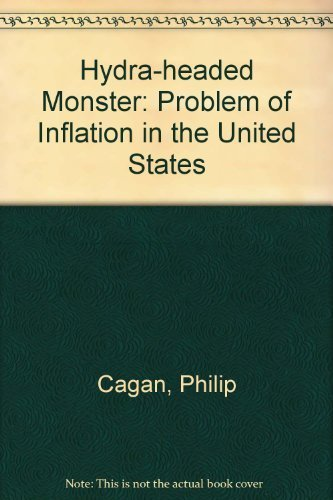 Hydra-Headed Monster: Problem of Inflation in the United States (Domestic Affairs Studies)