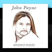Different Worlds by John Payne